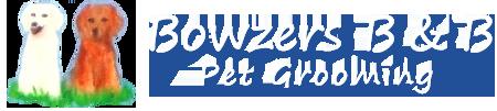 Bowzers B & B Pet Grooming